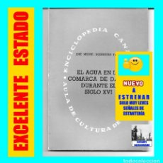 Libros de segunda mano: EL AGUA EN LA COMARCA DE DAUTE - TENERIFE - DURANTE EL SIGLO XVI - JOSÉ MIGUEL RODRÍGUEZ YANES. Lote 126436984