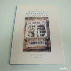 Libros de segunda mano: 519- PEQUEÑOS TESOROS DE PONTEVEDRA LA CAPITAL DE LAS RIAS BAIXAS AÑO 1998. Lote 120429959