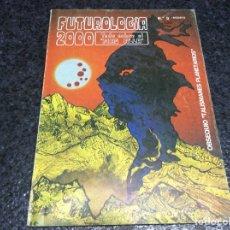 Libros de segunda mano: FUTUROLOGIA 2000 TODO SOBRE EL MAS ALLA Nº3. Lote 120441223