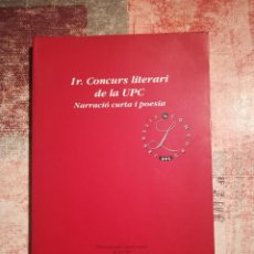 Libros de segunda mano: 1R. CONCURS LITERARI DE LA UPC. NARRACIÓ CURTA I POESIA. Lote 120448683