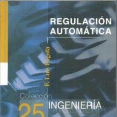 Libros de segunda mano - F. LUIS PAGOLA. REGULACION AUTOMATICA. INGENIERIA. COMILLAS - 120458587