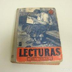 Libros de segunda mano: L1 LIBRO LECTURAS GRADUADAS LIBRO TERCERO POR EDELVIVES AÑO 1946 . Lote 120488667
