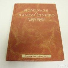 Libros de segunda mano: 519- HOMENAXE A RAMON PIÑEIRO FUNDACION CAIXA GALICIA AÑO 1991. Lote 120491103