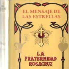 Libros de segunda mano: MAX HEINDEL : EL MENSAJE DE LAS ESTRELLAS (KIER, 1976) FRATERNIDAD ROSACRUZ. Lote 120525304