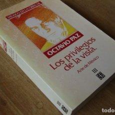 Libros de segunda mano: MEXICO EN LA OBRA DE OCTAVIO PAZ. LOS PRIVILEGIOS DE LA VISTA. ARTE DE MEXICO III. Lote 120526959