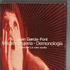 Libros de segunda mano: GARCÍA FONT : MAGIA, BRUJERÍA, DEMONOLOGÍA (GLOSA, 1977). Lote 120527515