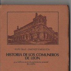 Libros de segunda mano: DÍAZ JIMÉNEZ Y MOLLEDA : HISTORIA DE LOS COMUNEROS DE LEÓN (NEBRIJA, 1978). Lote 120527891