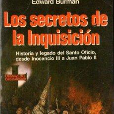 Libros de segunda mano: BURMAN : LOS SECRETOS DE LA INQUISICIÓN (MARTÍNEZ ROCA, 1988) . Lote 120532403