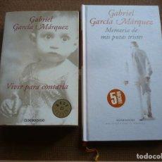 Libros de segunda mano: VIVIR PARA CONTARLA + MEMORIA DE MIS PUTAS TRISTES ( GABRIEL GARCIA MARQUEZ ). Lote 222316833