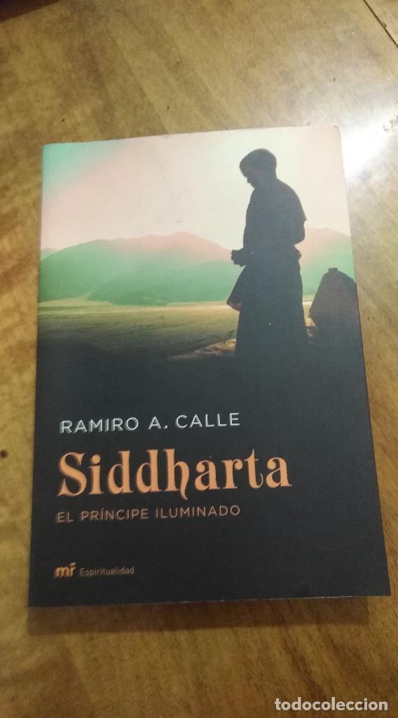 RAMIRO A. CALLE , SIDDDHARTA (Libros de Segunda Mano - Pensamiento - Otros)