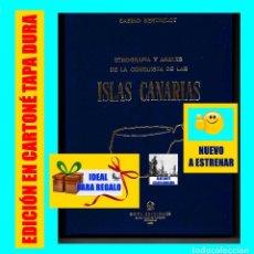 Libros de segunda mano: ETNOGRAFÍA Y ANALES DE LA CONQUISTA DE LAS ISLAS CANARIAS - SABINO BERTHELOT - GOYA 1978 - NUEVO. Lote 120584579