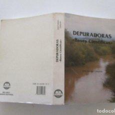 """Libros de segunda mano: JOSÉ GABRIEL CATALÁN LAFUENTE DEPURADORAS: """"BASES CIENTÍFICAS"""". RM86236. Lote 120667411"""