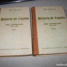 Libros de segunda mano: HISTORIA DE ESPAÑA, EDAD CONTEMPORÁNEA, 1808-1923, PÍO ZABALA, DOS TOMOS. SUC. JUAN GILI 1.930. Lote 120678411