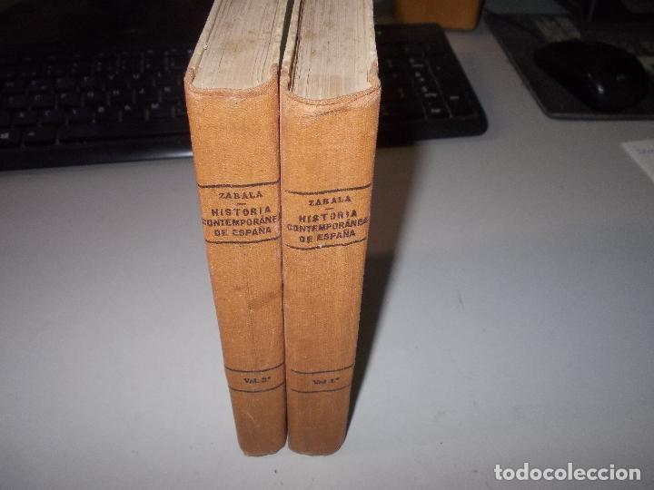 Libros de segunda mano: Historia de España, Edad Contemporánea, 1808-1923, Pío Zabala, Dos tomos. Suc. Juan Gili 1.930 - Foto 2 - 120678411