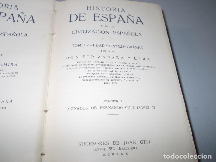 Libros de segunda mano: Historia de España, Edad Contemporánea, 1808-1923, Pío Zabala, Dos tomos. Suc. Juan Gili 1.930 - Foto 4 - 120678411