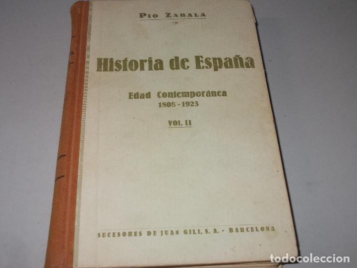 Libros de segunda mano: Historia de España, Edad Contemporánea, 1808-1923, Pío Zabala, Dos tomos. Suc. Juan Gili 1.930 - Foto 20 - 120678411