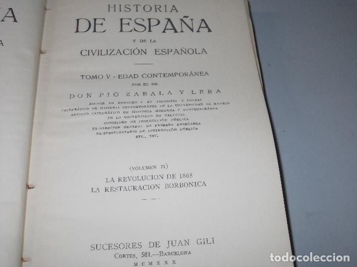 Libros de segunda mano: Historia de España, Edad Contemporánea, 1808-1923, Pío Zabala, Dos tomos. Suc. Juan Gili 1.930 - Foto 23 - 120678411