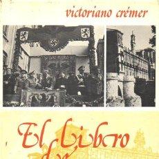 Libros de segunda mano: VISTORIANO CRÉMER :EL LIBRO DE SAN MARCOS - LEÓN (NEBRIJA, 1980) . Lote 120706055