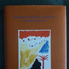 Libros de segunda mano: PENSAMENT, REFLEXIONS I ESCRITS DE PERE DURAN I FARELL / EDI. GAS NATURAL / 2001. Lote 120812911