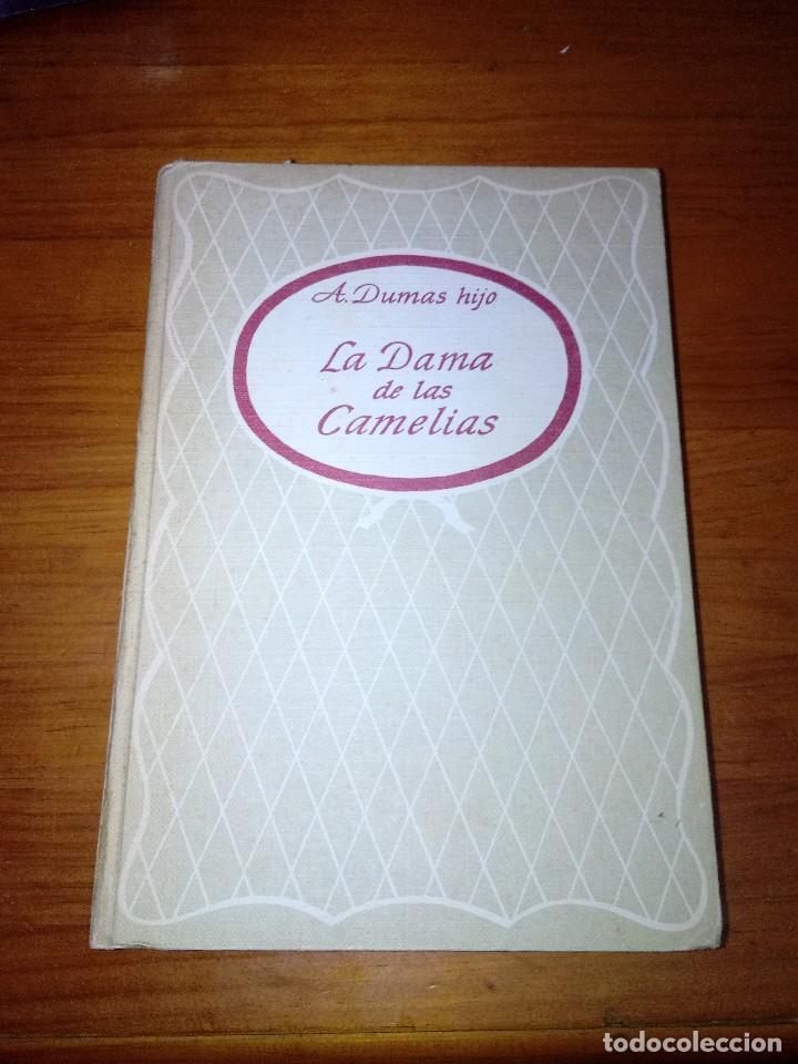 LA DAMA DE LAS CAMELIAS. A. DUMAS HIJO. EST4B3 (Libros de Segunda Mano (posteriores a 1936) - Literatura - Otros)