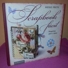 Libros de segunda mano: SCRAPBOOK FACIL - PROYECTOS PASO A PASO - CIRCULO DE LECTORES 2011. Lote 120844443