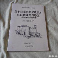 Libros de segunda mano: EL SANTUARIO DE NUESTRA SEÑORA DE LA PEÑA DE FRANCIA Y SU REGIMEN DE PATRONATO.ISIDORO CORTINA FRADE. Lote 120846791