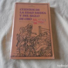 Libros de segunda mano: CUENTOS DE LA EDAD MEDIA Y DEL SIGLO DE ORO / EDICION DE JESUS MAIRE BOBES. Lote 120847851