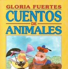 Libros de segunda mano: CUENTOS DE ANIMALES (GLORIA FUERTES). Lote 120849619