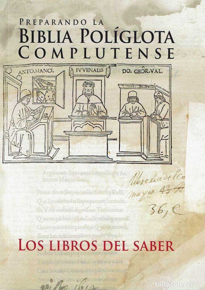 PREPARANDO LA BIBLIA POLÍGLOTA COMPLUTENSE : LOS LIBROS DEL SABER / ELISA RUÍZ GARCÍA. 2013 (Libros de Segunda Mano - Ciencias, Manuales y Oficios - Otros)