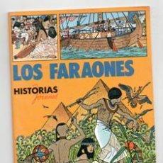 Libros de segunda mano: LOS FARAONES. HISTORIAS JÓVENES EVEREST. Lote 120870664