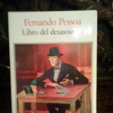 Libros de segunda mano: LIBRO DEL DESASOSIEGO.FERNANDO PESSOA .SEIX BARRAL 1996. Lote 120880807
