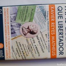 Libros de segunda mano: HISTORIA ENSAYO FRANCISCO DE MIRANDA MÁS LIBERAL QUE LIBERTADOR XAVIER REYES. Lote 120894626