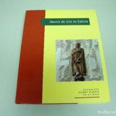 Libros de segunda mano: 519- IMAXES DA ARTE EN GALCIA FUNDACION PEDRO BARRIE DE LA MAZA AÑO 1991. Lote 120906043