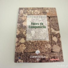 Libros de segunda mano: 519- VOCES EN COMPOSTELA CONSORCIA DE SANTIAGO COMPOSTELA 93. Lote 120938267