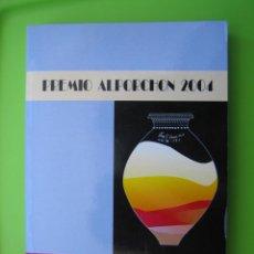 Libros de segunda mano: PREMIO ALPORCHON 2004. EL BARRO ENCANTADO. TRADICIÓN ALFARERA EN TOTANA. SIGLO XVI-XX. Lote 120970483