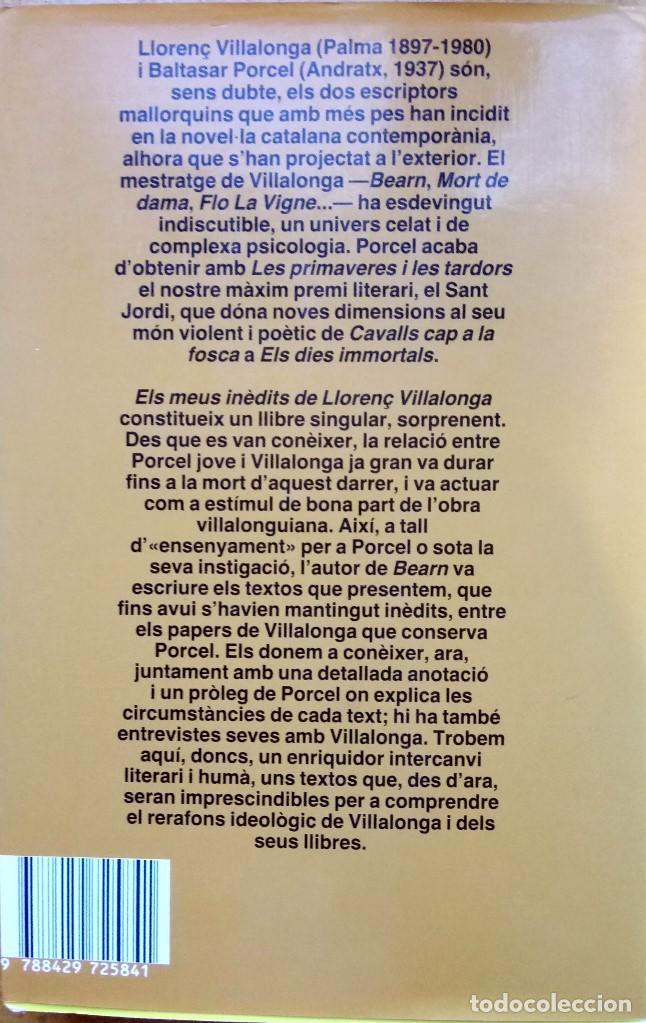 Libros de segunda mano: LIBRO DEL ESCRITOR DE MALLORCA BALTASAR PORCEL,FIRMADO Y DEDICADO,ELS MEUS INEDITS DE LLORENNÇ..1987 - Foto 3 - 120987219