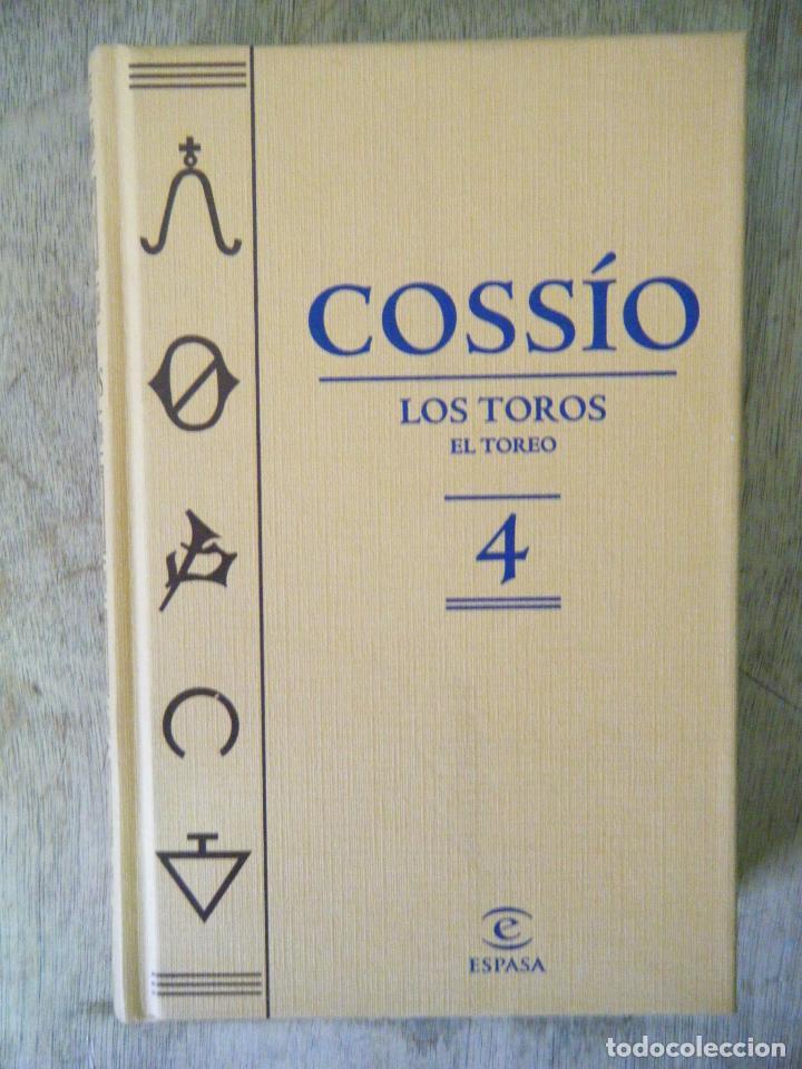 COSSÍO / LOS TOROS. EL TOREO. VOL., 4. (Libros de Segunda Mano - Bellas artes, ocio y coleccionismo - Otros)