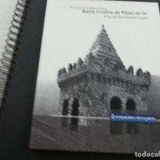 Libros de segunda mano: SANTA CRISTINA DE BIBAS DE SIL-UN MOSTEIRO DA RIBEIRA SACRA-YOLANDA BARRIOCANAL LOPEZ-CCC.. Lote 121109523