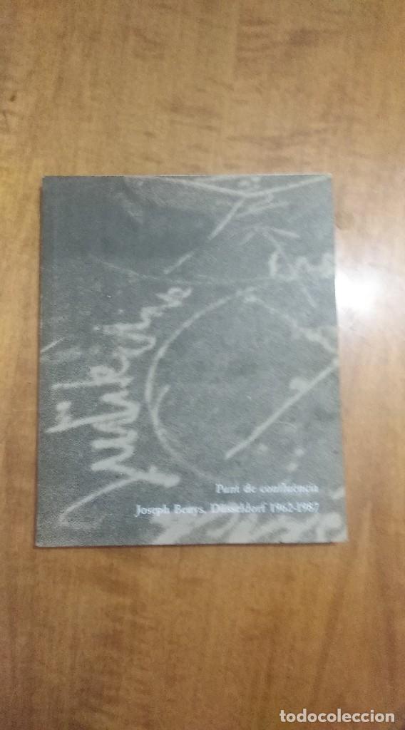 JOSEPH BEUYS , PUNT DE CUNFLUENCIA , DUSSELDORF 1962 - 1987 (Libros de Segunda Mano - Bellas artes, ocio y coleccionismo - Otros)