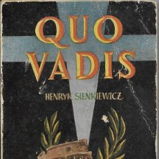 Libros de segunda mano: == LP02 - QUO VADIS - HENRYK SIENKIEWICZ - ENCICLOPEDIA PULGA Nº 10. Lote 121194599