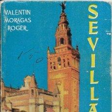 Libros de segunda mano: == LP03 - SEVILLA - VALENTIN MORAGAS ROGER - ENCICLOPEDIA PULGA Nº 9. Lote 121194623