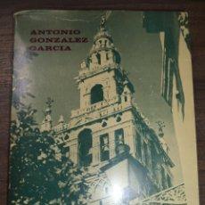 Libros de segunda mano: EL GAS EN SEVILLA. 100 AÑOS DE HISTORIA, 1846- 1945. ANTONIO GONZALEZ GARCIA. 1981.. Lote 121224679