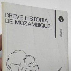 Libros de segunda mano: BREVE HISTORIA DE MOZAMBIQUE. Lote 121225907