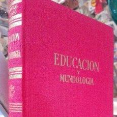 Libros de segunda mano: ENCICLOPEDIA DE LA EDUCACIÓN Y MUNDOLOGÍA - ARMENTERAS. Lote 121231423