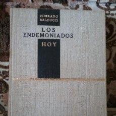 Libros de segunda mano: LOS ENDEMONIADOS HOY, DE CORRADO BALDUCCI (EXORCISTA DEL VATICANO). BUSCADISIMO. SATANISMO, POSESION. Lote 121366567