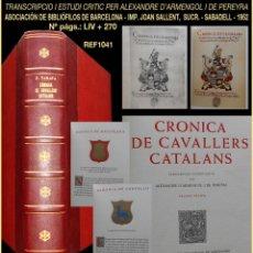 Libros de segunda mano: PCBROS - CRONICA DE CAVALLERS CATALANS - FRANCESC TARAFA - ASOC BIBLIÓFILOS BARCELONA - 1952. Lote 121375271