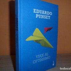 Gebrauchte Bücher - VIAJE AL OPTIMISMO / EDUARDO PUNSET - 121383807