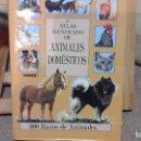 Libros de segunda mano: ATLAS ILUSTRADO DE ANIMALES DOMÉSTICOS .EDITORIAL SUSAETA .CARTONÉ. Lote 121398999