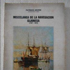 Libros de segunda mano: MISCELANEA DE LA NAVEGACION GIJONESA. (1757 - 1913). PATRICIO ADURIZ. GIJON, 1983. RUSTICA. 22 X 30 . Lote 121419647
