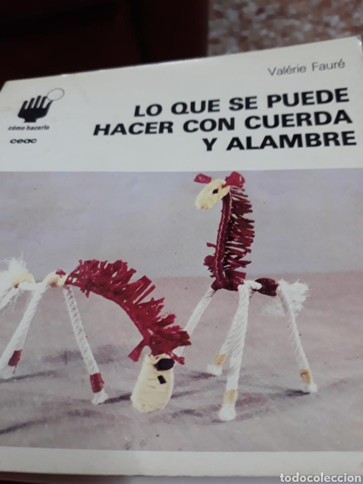Libros de segunda mano: Libro:COMO HACERLO Nº 12.- LO QUE SE PUEDE HACER CON CUERDA Y ALAMBRE - Foto 2 - 121427823